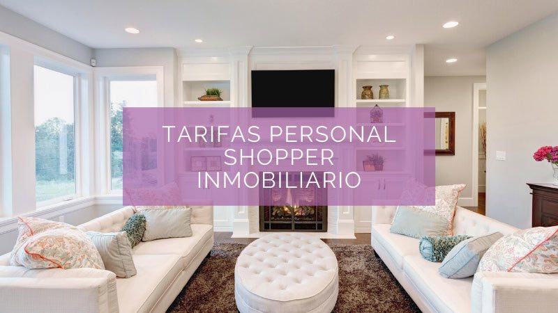 personal shopper inmobiliario tarifas